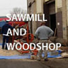 sawmill and workshop